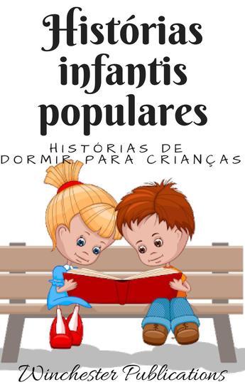 Histórias infantis populares: Histórias de dormir para crianças - cover