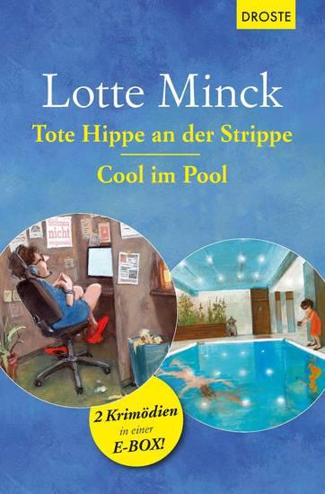 Tote Hippe an der Strippe & Cool im Pool - 2 Krimödien in einer E-Box - cover