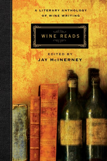 Wine Reads - A Literary Anthology of Wine Writing - cover