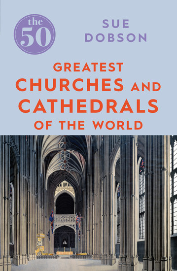 The 50 Greatest Churches and Cathedrals - cover