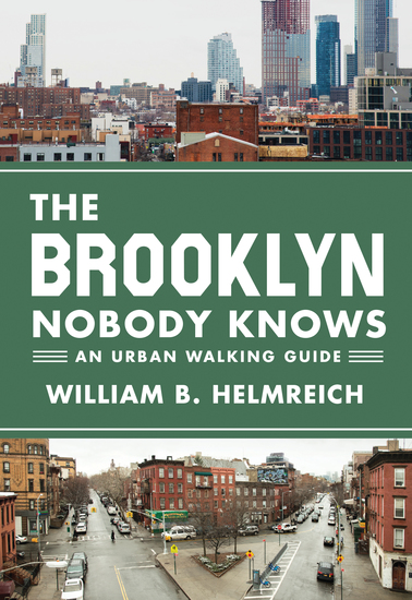 The Brooklyn Nobody Knows - An Urban Walking Guide - cover