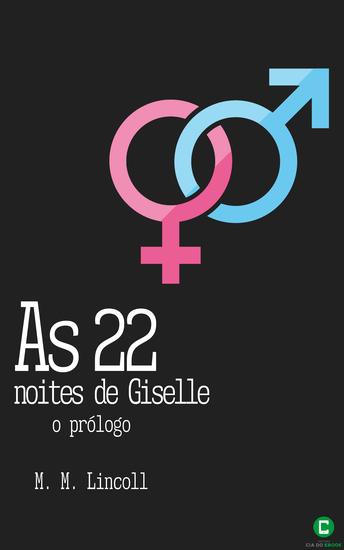 As 22 noites de Giselle - O prólogo - cover