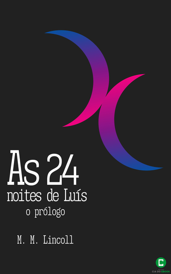 As 24 noites de Luís - O prólogo - cover