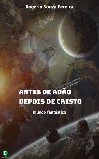 Antes de Adão depois de Cristo - Mundo fantástico - cover