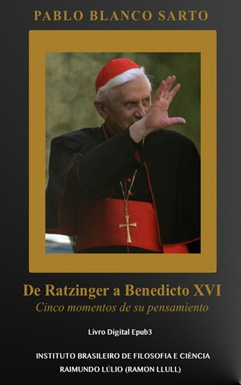 De Ratzinger a Benedicto XVI - Cinco momentos de su pensamiento - cover