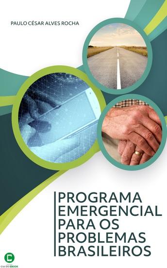 Programa Emergencial para os problemas brasileiros - cover