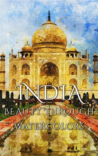 India - Beauty Through Watercolors - cover