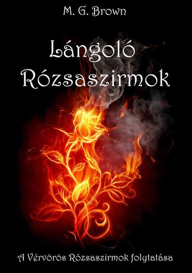Lángoló Rózsaszirmok - cover