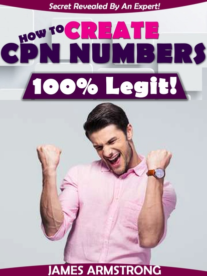 How to Create CPN Numbers 100% Legit! - Secret Revealed by an Expert - cover