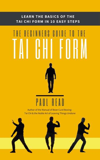 The Beginners Guide to the Tai Chi Form - cover