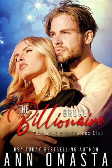 The Broke Billionaire: A sweet billionaire romance novella