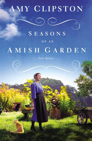 Seasons of an Amish Garden - Four Stories - cover