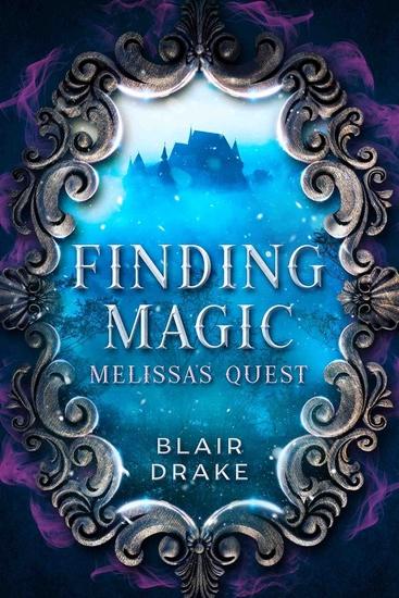 Melissa's Quest - A Finding Magic Novel Book 1 - cover