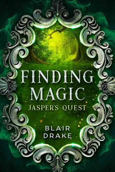 Jasper's Quest - A Finding Magic Novel Book 3 - cover