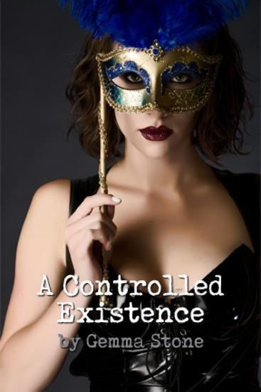 A Controlled Existence - Dutch Capture Series Book Two - cover