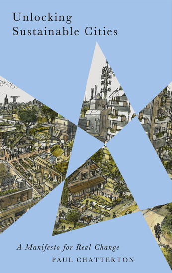 Unlocking Sustainable Cities - A Manifesto for Real Change - cover