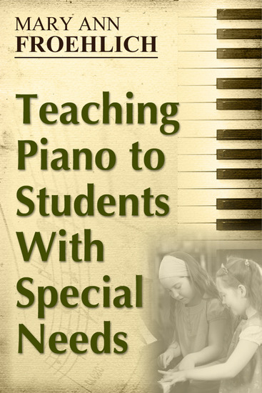 Teaching Piano to Students With Special Needs - cover