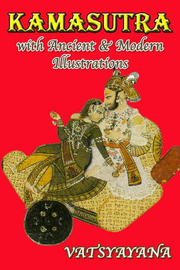 Kamasutra With Ancient & Modern Illustrations - cover