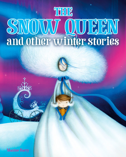 The Snow Queen and Other Winter Stories - cover