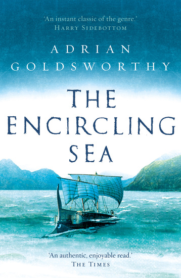 The Encircling Sea - An authentic and action-packed historical adventure set in Roman Britain - cover