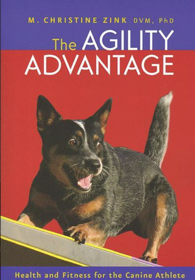 The Agility Advantage - Health and Fitness for the Canine Athlete - cover