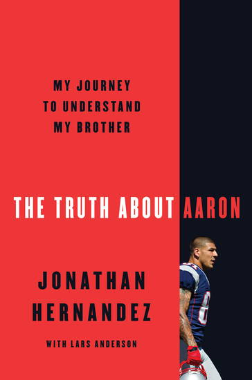 The Truth About Aaron - My Journey to Understand My Brother - cover