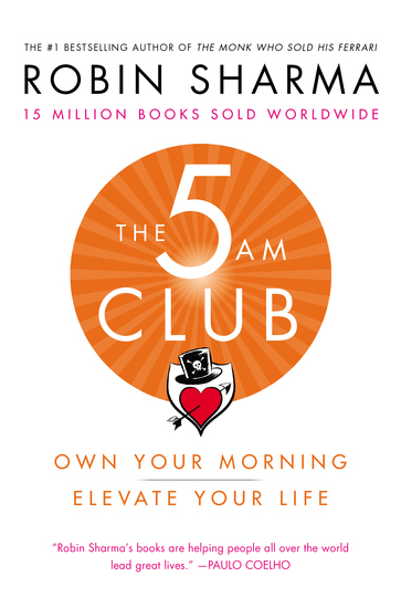 The 5 AM Club - Own Your Morning Elevate Your Life - cover