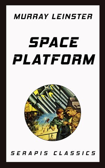 Space Platform (Serapis Classics) - cover