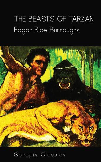 The Beasts of Tarzan (Serapis Classics) - cover
