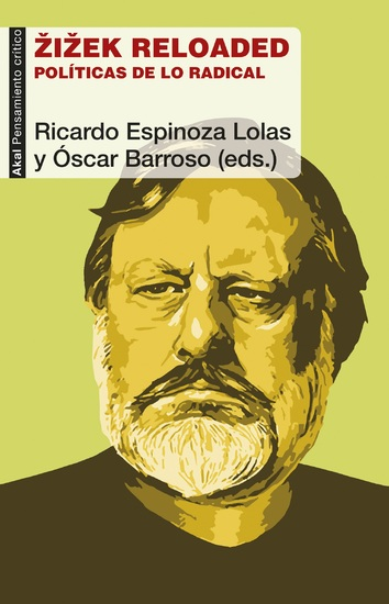 Zizek reloaded - Políticas de lo radical - cover
