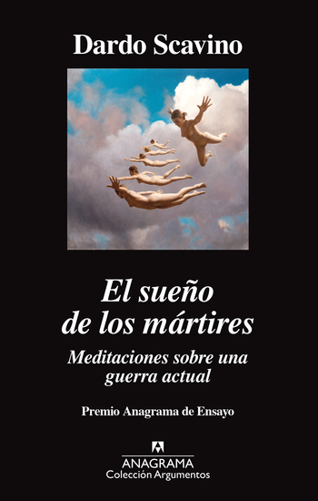 El sueño de los mártires - Meditaciones sobre una guerra actual - cover