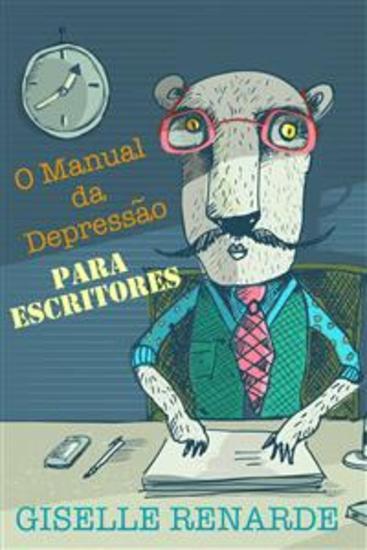 O Manual Da Depressão Para Escritores - cover