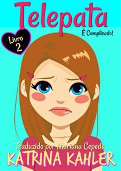 Telepata - Livro 2: É Complicado - cover