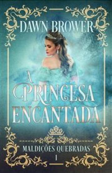 A Princesa Encantada - cover