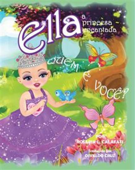 Quem É Você? Ella A Princesa Encantada - cover