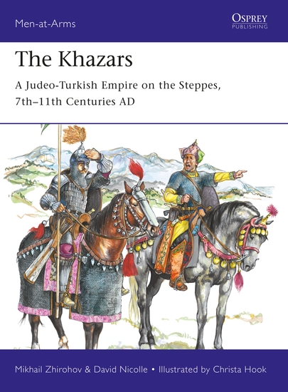 The Khazars - A Judeo-Turkish Empire on the Steppes 7th–11th Centuries AD - cover