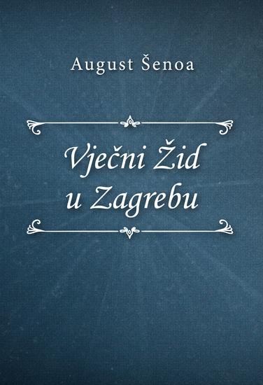 Vječni Žid u Zagrebu - cover