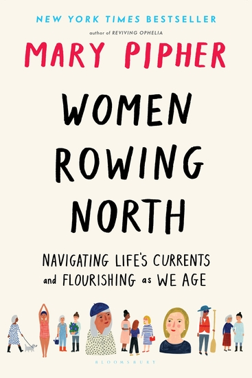 Women Rowing North - Navigating Life's Currents and Flourishing As We Age - cover