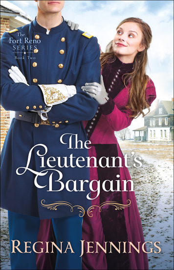 The Lieutenant's Bargain (The Fort Reno Series Book #2) - cover