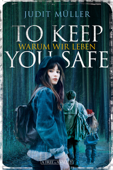 To Keep You Safe - Warum wir leben - cover