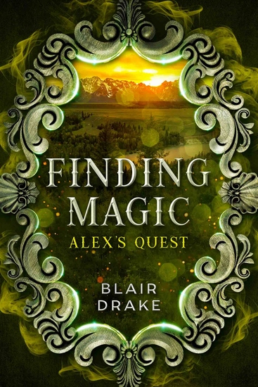 Alex's Quest - A Finding Magic Novel Book 9 - cover