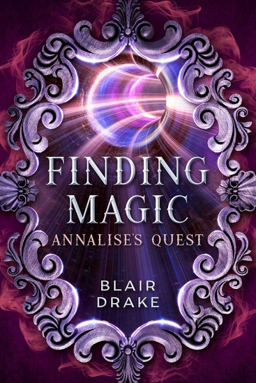 Annalise's Quest - A Finding Magic Novel Book 10 - cover