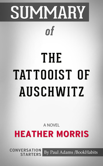 Summary of The Tattooist of Auschwitz: A Novel - cover
