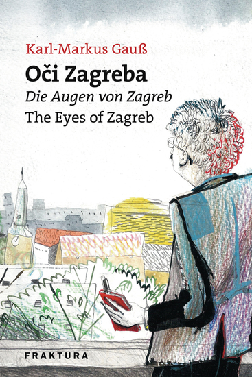 Oči Zagreba - Die Augen von Zagreb - The Eyes of Zagreb - cover