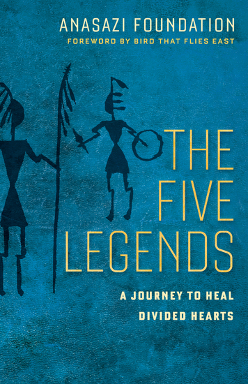The Five Legends - A Journey to Heal Divided Hearts  - cover