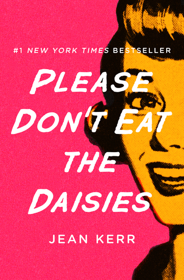 Please Don't Eat the Daisies - cover