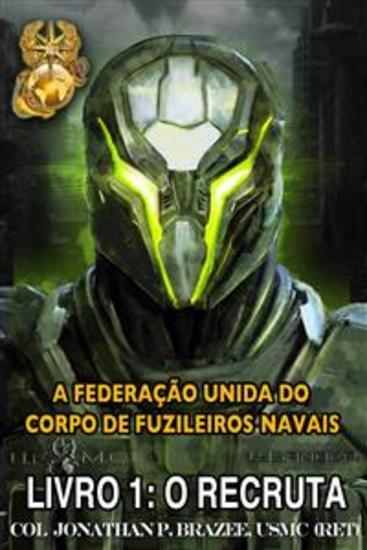 A Federação Unida Do Corpo De Fuzileiros Navais - cover