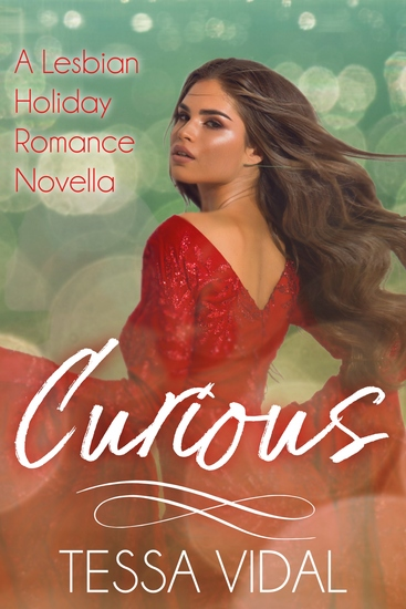 Curious - A Lesbian Holiday Romance Novella - cover