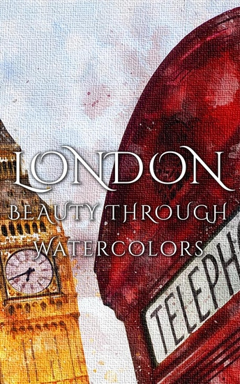 London Beauty Through Watercolors - cover