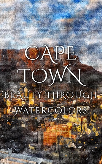 Cape Town Beauty Through Watercolors - cover